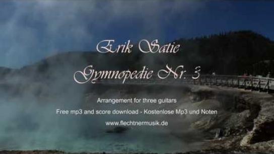 Erik Satie: Gymnopedie Nr. 3